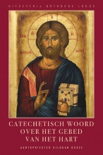 Aartspriester Silouan Osseel , Catechetisch woord Over Het gebed van het Hart
