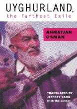 Osman, Ahmatjan Uyghurland, The Furthest Exile