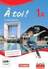 Jorißen, Catherine,   Héloury, Michèle,À toi! 1A. Carnet d`activités mit Audios Online und eingelegtem Förderheft