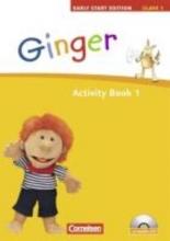 Ginger - Early Start Edition 1: 1. Schuljahr. Activity Book