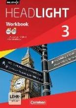 Berwick, Gwen,   Thorne, Sydney English G Headlight 03: 7. Schuljahr. Workbook mit e-Workbook und Audios Online. Allgemeine Ausgabe