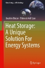 Dincer, Ibrahim Heat Storage: A Unique Solution For Energy Systems