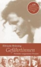 Brüning, Elfriede Gefährtinnen