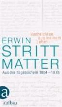 Strittmatter, Erwin Nachrichten aus meinem Leben