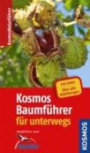 Mayer, Joachim Kosmos Baumführer für unterwegs