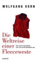 Korn, Wolfgang Die Weltreise einer Fleeceweste