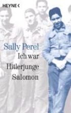 Perel, Sally Ich war Hitlerjunge Salomon