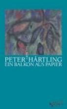 Härtling, Peter Ein Balkon aus Papier
