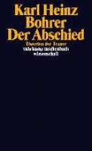 Bohrer, Karl Heinz Der Abschied