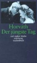 Horvath, Ödön von Der j�ngste Tag und andere St�cke