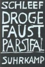 Schleef, Einar Droge Faust Parsifal