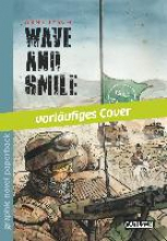 Jysch, Arne Graphic Novel paperback: Wave and Smile