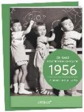 1956 - Ein ganz besonderer Jahrgang Zum 60. Geburtstag