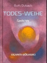 Dubach, Ruth Todes-Weihe