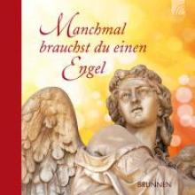 Fröse-Schreer, Irmtraut Manchmal brauchst du einen Engel