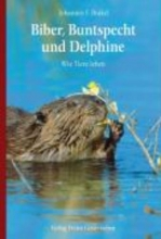 Brakel, Johannes F. Biber, Buntspecht und Delphine