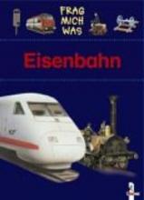 Piel, Andreas Frag mich was. Eisenbahn
