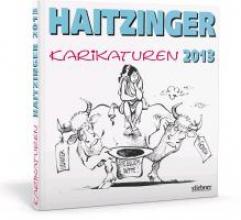 Haitzinger, Horst Haitzinger Karikaturen 2013