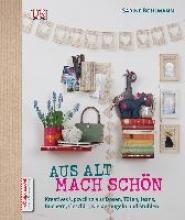 Bohlmann, Sabine Aus Alt mach Schön