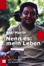 Martin, Noël Nenn es: mein Leben