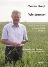 Kropf, Werner Wendezeiten