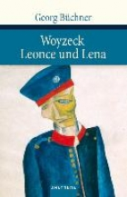 Büchner, Georg Woyzeck. Leonce und Lena