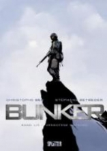 Bec, Christophe Bunker 01 - Verbotene Grenzen
