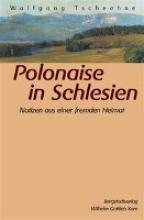 Tschechne, Wolfgang Polonaise in Schlesien