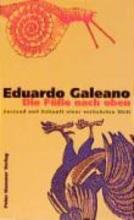 Galeano, Eduardo Die Fe nach oben