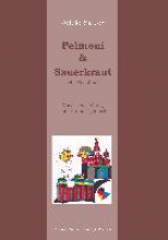 Sauer, Adele Pelmeni & Sauerkraut