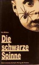 Widmer, Urs Die schwarze Spinne Sommernachtswut