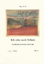 Bulla, Jürgen Ich sehe noch Tellaro. Landschaften mit und ohne Cara