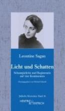Sagan, Leontine Licht und Schatten