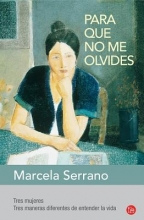 Serrano, Marcela Para Que No Me Olvides = Something to Remember Me by