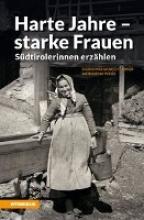 Mahlknecht Ebner, Sigrid Harte Jahre - starke Frauen