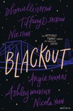 Ashley Woodfolk Nicola Yoon  Angie Thomas  Nic Stone  Dhonielle Clayton  Tiffany Jackson, Blackout
