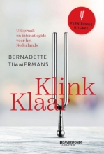 Bernadette Timmermans , Klink klaar