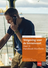 , Wetgeving voor de Binnenvaart, Deel III. Handboek Marifonie.
