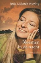 Liebeek-Hoving, Ietje Bloemen in de nacht