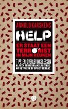 Arnold  Karskens Help, er staat een terrorist in mijn keuken