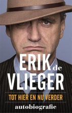 Erik de Vlieger Erik de Vlieger Autobiografie