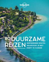 Lonely Planet , 80 Duurzame reizen