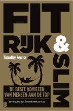Timothy  Ferriss Fit, rijk & slim