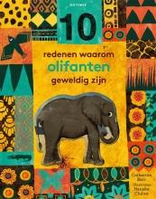 Catherine Barr , 10 redenen waarom olifanten geweldig zijn