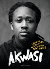 Akwasi Laten we het er maar niet over hebben