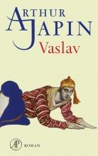 Arthur Japin , Vaslav