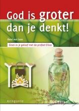 René van Loon , God is groter dan je denkt!