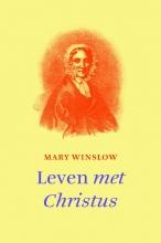 Mary  Winslow Leven met Christus