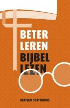 Gertjan Oosterhuis , Beter leren Bijbellezen