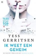 Tess  Gerritsen Ik weet een geheim